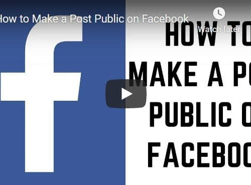 How to Make a Post Public on Facebook (Video Instructions) 1